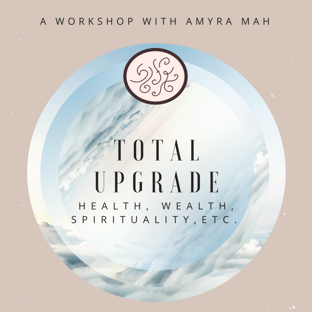 Total Upgrade Workshop with Amyra Mah